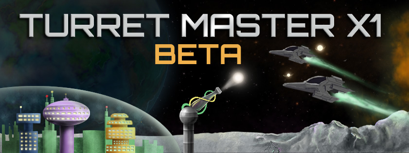 Play The Beta Version of Turret Master X1
